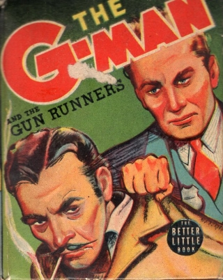 The G-Man and the Gun Runners. George Clarke, Lou Hanlon