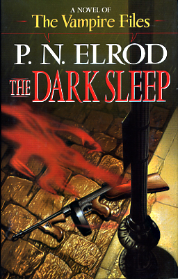 The Dark Sleep. P. N. Elrod