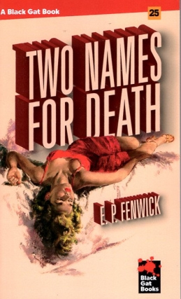 Two Names for Death. E. Fenwick