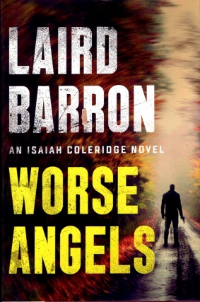 Worse Angels. Laird Barron