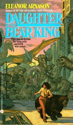Daughter of the Bear King. Eleanor Arnason