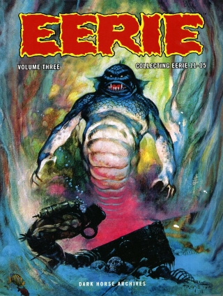 Eerie Archives Volume Three: Collecting Eerie 11-15. WARREN MAGAZINES