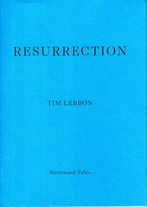 Resurrection. Tim Lebbon