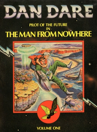 Dan Dare Pilot of the Future: in the Man From Nowhere, Volume One. Frank Hampson