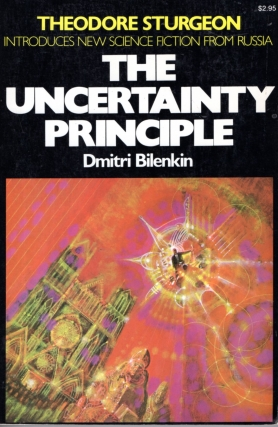 Uncertainty Principle. Dimitri Bilenkin