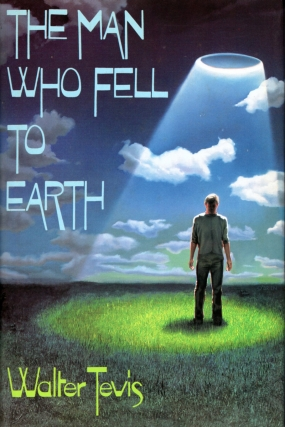 The Man Who Fell to Earth. Walter Tevis