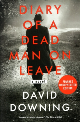 Diary of a Dead Man on Leave. David Downing