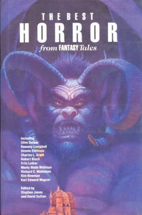 The Best Horror from Fantasy Tales. Stephen Jones