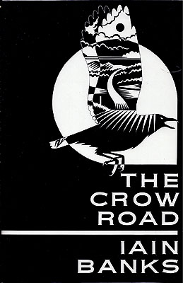 Crow Road. Iain Banks.