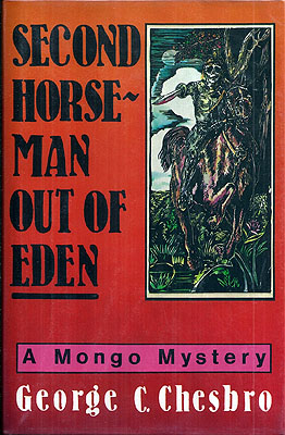 Second Horseman Out of Eden. George C. Chesbro