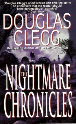 The Nightmare Chronicles. Douglas Clegg