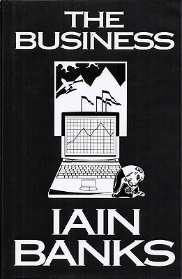 The Business. Iain Banks.