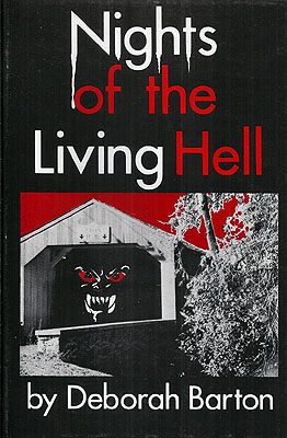 Nights of the Living Hell. Deborah Barton